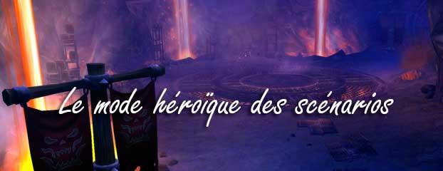 mop-scenarios-heroique-maj53